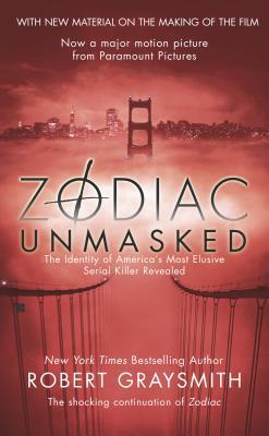 Zodiac Unmasked by Robert Graysmith