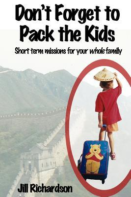 Don't Forget to Pack the Kids: Short Term Missions for Families