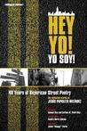 Hey Yo! Yo Soy! 40 Years of Nuyorican Street Poetry, a Bilingual Edition: The Collected Works of Jesus Papoleto Melendez