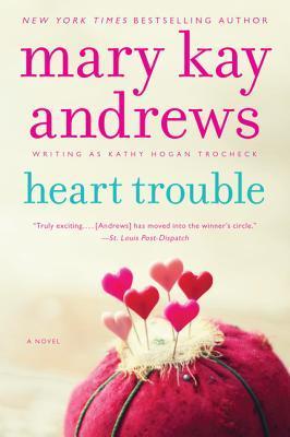 Heart Trouble (Callahan Garrity, #5)