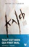 Kaleb, Saison III by Myra Eljundir