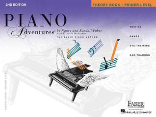 Piano Adventures, Primer Level, Theory Book by Nancy Faber