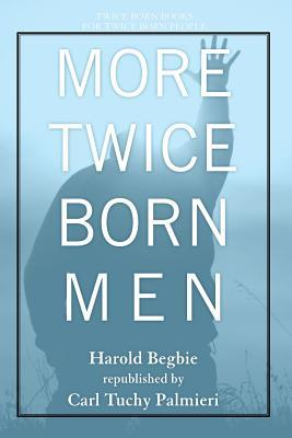 More Twice Born Men