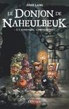 A l'aventure, compagnons! (Le Donjon De Naheulbeuk, #0)