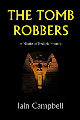 The Tomb Robbers: A Nikolas of Kydonia Mystery