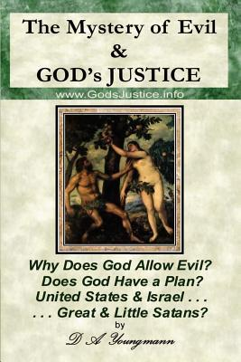 The Mystery of Evil & God's Justice