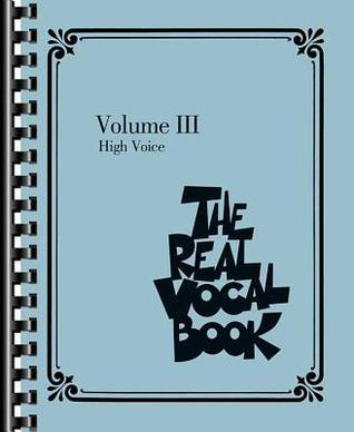 The Real Vocal Book, Volume 3: High Voice