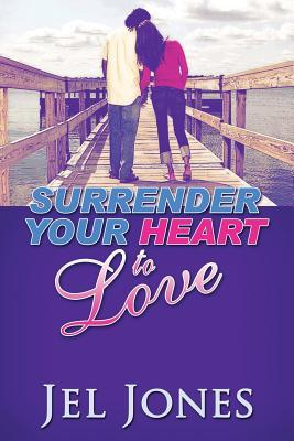 Surrender Your Heart to Love