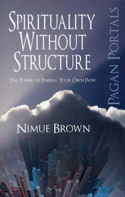 Spirituality Without Structure: The Power of Finding Your Own Path EPUB