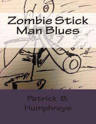 Zombie Stick Man Blues