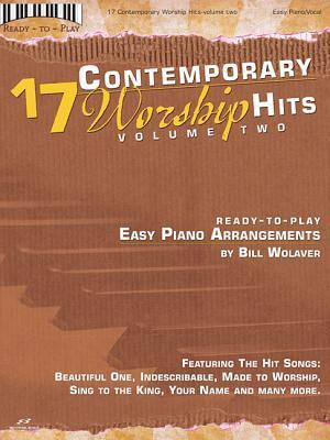 17 Contemporary Worship Hits Volume 2 Songbook