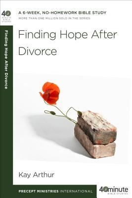 Finding hope after divorce by kay arthur 18691072 solutioingenieria Images
