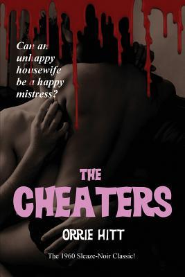 The Cheaters by Orrie Hitt
