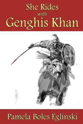 She Rides with Genghis Khan (Catalina & Bonhomme International Spy Series, #3)
