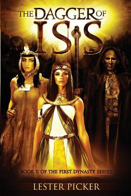 The Dagger of Isis by Lester Picker