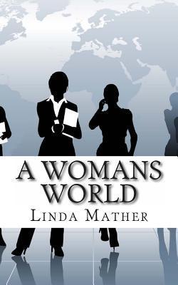 A Womans World: A Futuristic Thriller
