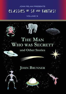 The Man Who Was Secrett and Other Stories