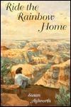Ride the Rainbow Home(Rainbow Rock 1) - Susan Aylworth