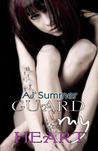 Guard My Heart (Tainted Hearts, #0.5)