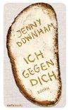 Ich gegen dich by Jenny Downham
