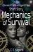 Mechanics of Survival
