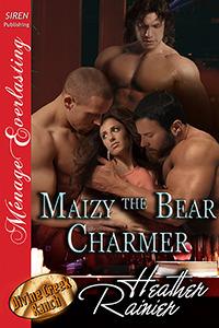 Maizy The Bear Charmer (Divine Creek Ranch, #16)