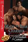 Maizy The Bear Charmer by Heather Rainier