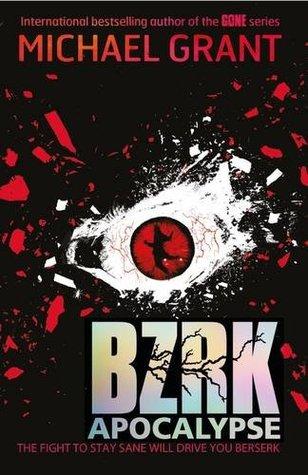 BZRK: Apocalypse(BZRK 3)