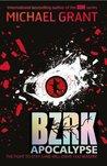 BZRK: Apocalypse (BZRK, #3)