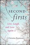 Second Firsts Live Laugh and Love Again