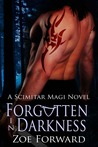 Forgotten In Darkness (Scimitar Magi, #2)