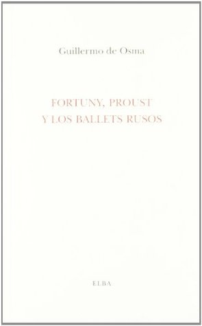 Fortuny, Proust y los Ballets Rusos