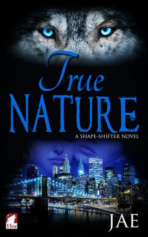 True Nature (Shape-Shifter, #2)