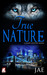 True Nature (Shape-Shifter, #2)