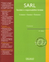 SARL Société à responsabilité limitée - Création, gestion, évolution