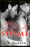 It's A Shame (Blood and Tears, #2)