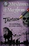 Thirteen: An Anthology of Crime Stories