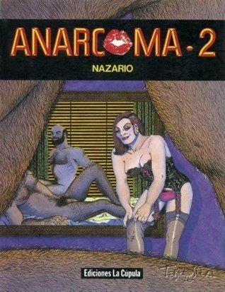Anarcoma - 2 (Anarcoma, #2)