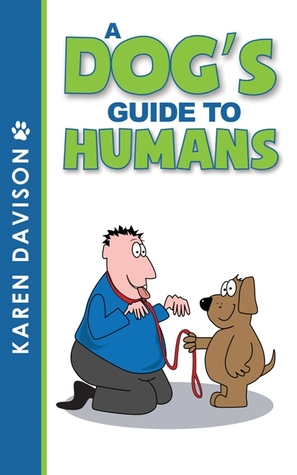 A Dogs Guide to Humans