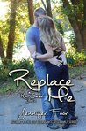 Replace Me by Jennifer Foor