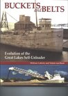 Buckets and Belts : Evolution of the Great Lakes self-unloader