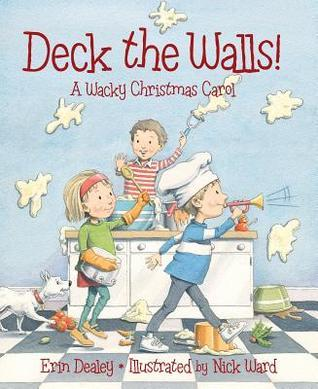 Deck the Walls by Erin Dealey