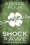 Shock & Awe by Abigail Roux