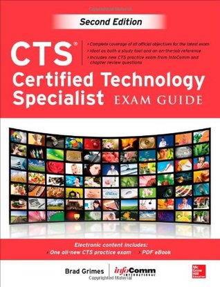 CTS Certified Technology Specialist: Exam Guide