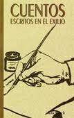 Ebook Cuentos escritos en el exilio by Juan Bosch PDF!