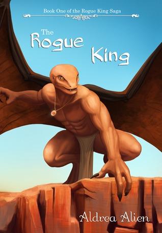 The Rogue King (The Rogue King Saga, #1)