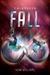 Fall (Twinmaker, #3)