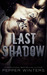Last Shadow by Pepper Winters