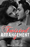 Twisted Arrangement 4 (Twisted, #4)