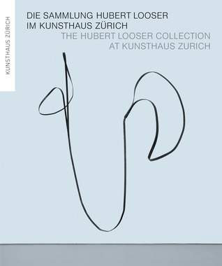 the-hubert-looser-collection-at-kunsthaus-zurich